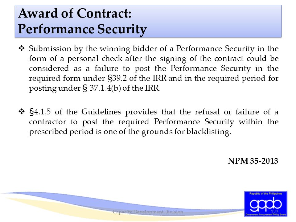 Award of Contract: Performance Security  Submission by the winning bidder of a Performance Security in the form of a personal check after the signing