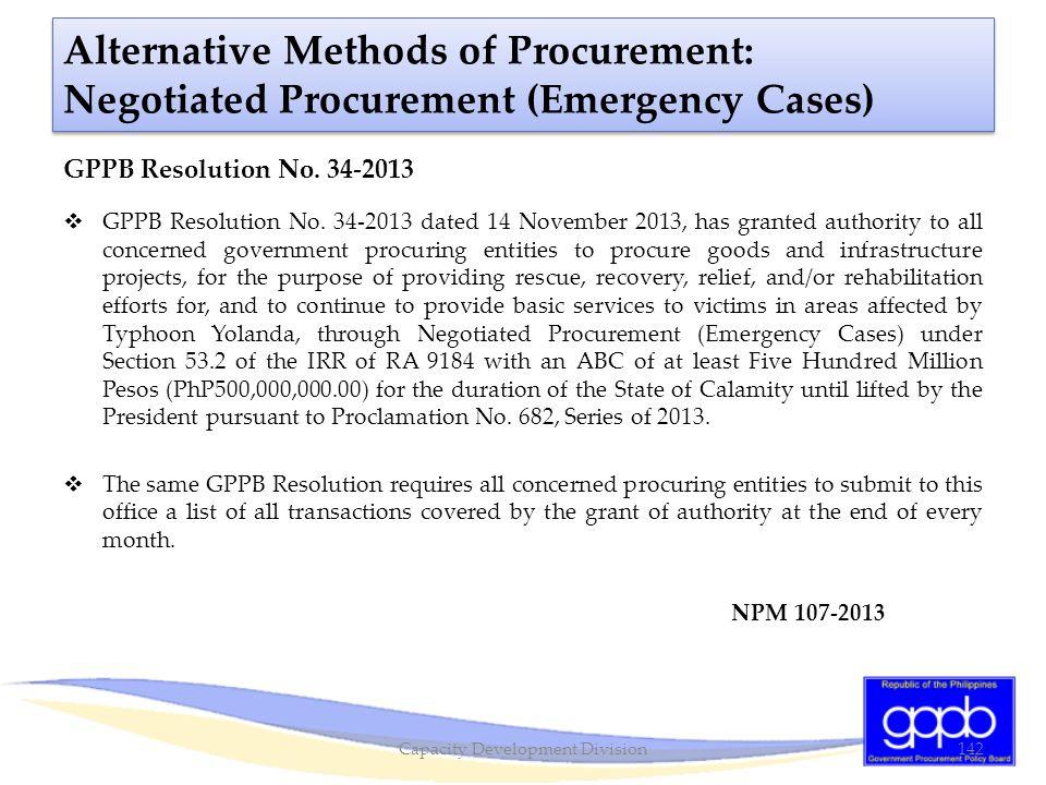 Alternative Methods of Procurement: Negotiated Procurement (Emergency Cases) GPPB Resolution No. 34-2013  GPPB Resolution No. 34-2013 dated 14 Novemb