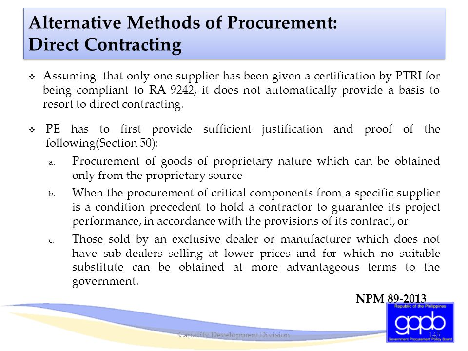  Assuming that only one supplier has been given a certification by PTRI for being compliant to RA 9242, it does not automatically provide a basis to