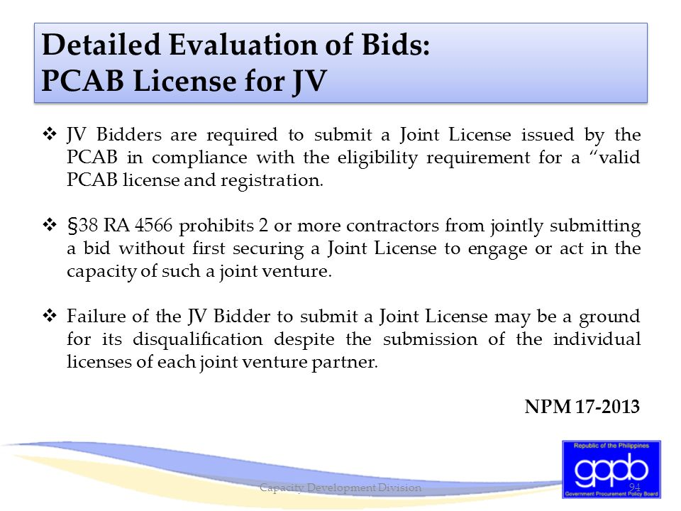 """ JV Bidders are required to submit a Joint License issued by the PCAB in compliance with the eligibility requirement for a """"valid PCAB license and re"""