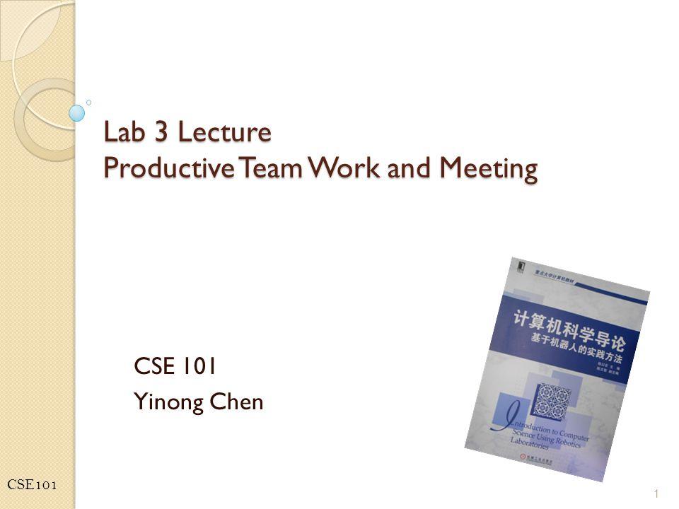 CSE101 Agenda Productive Team Work Meeting Format Meeting Carry Through Meeting Minutes 2