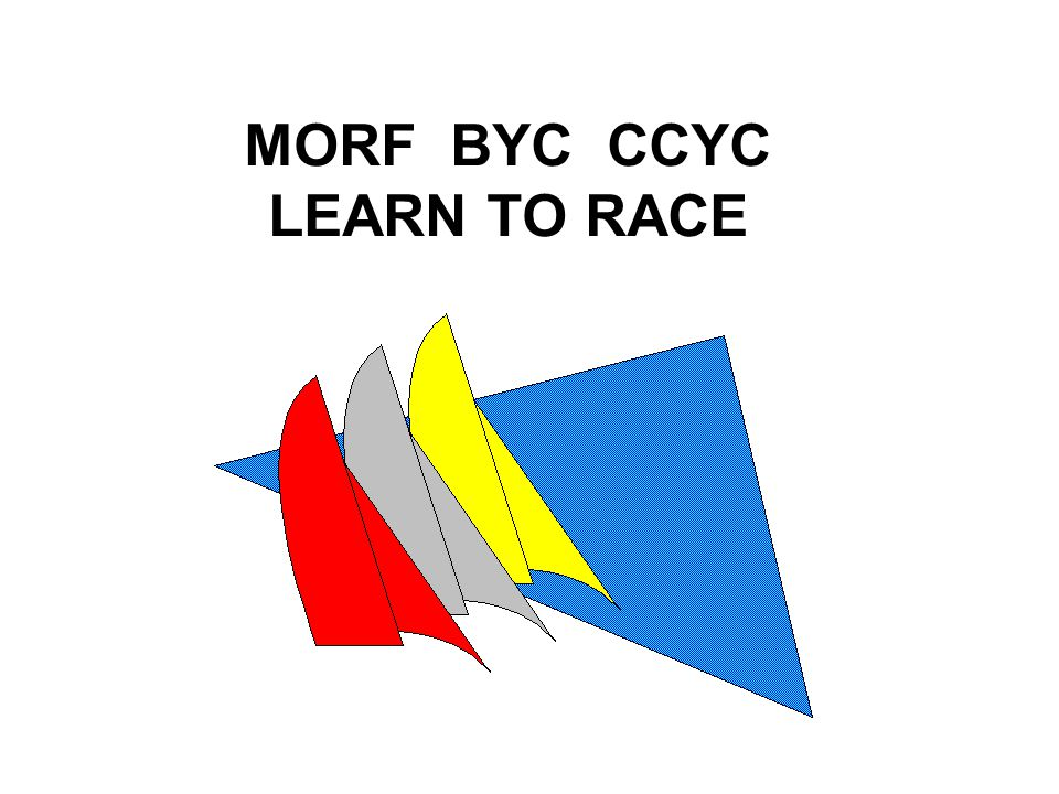 MORF BYC CCYC LEARN TO RACE