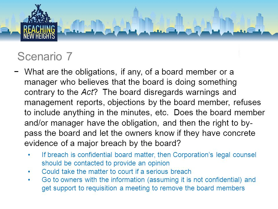 −What are the obligations, if any, of a board member or a manager who believes that the board is doing something contrary to the Act.