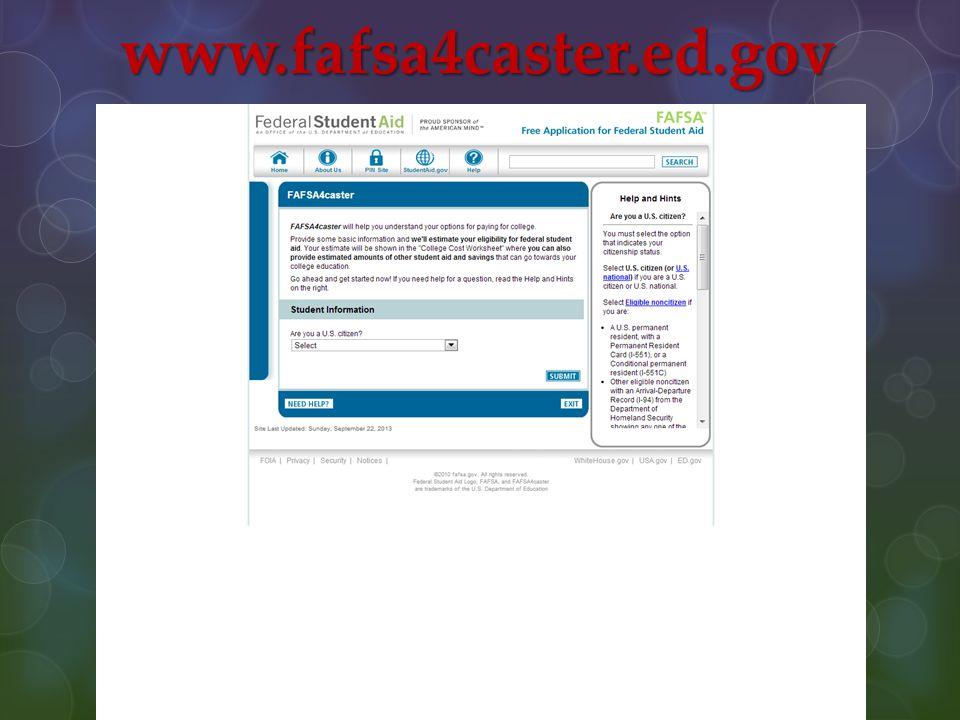www.fafsa4caster.ed.gov