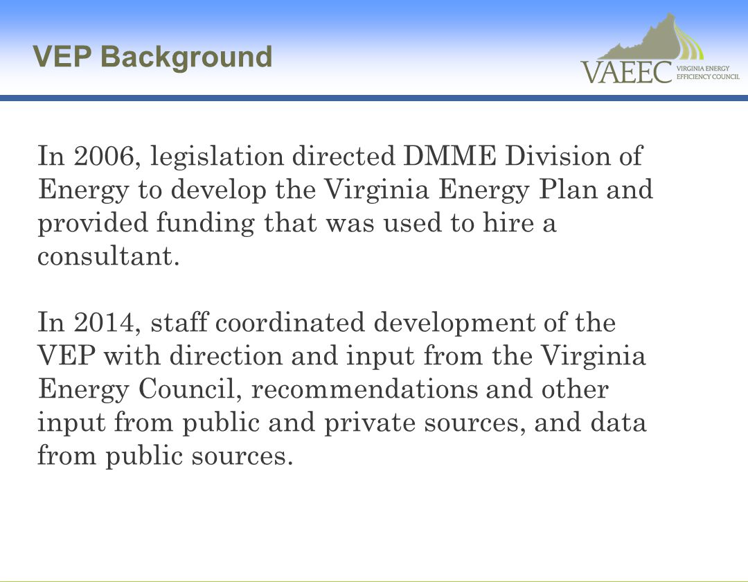 1.Expand, Improve, and Increase the Reliability of Virginia's Energy Infrastructure C.