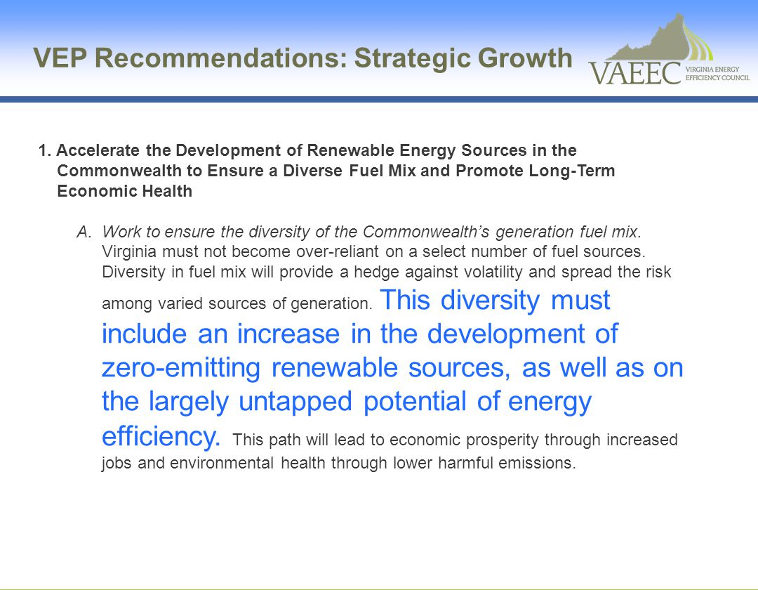 2.Make Virginia a Leader in Energy Efficiency to Reduce Consumption and Spur Economic Growth A.