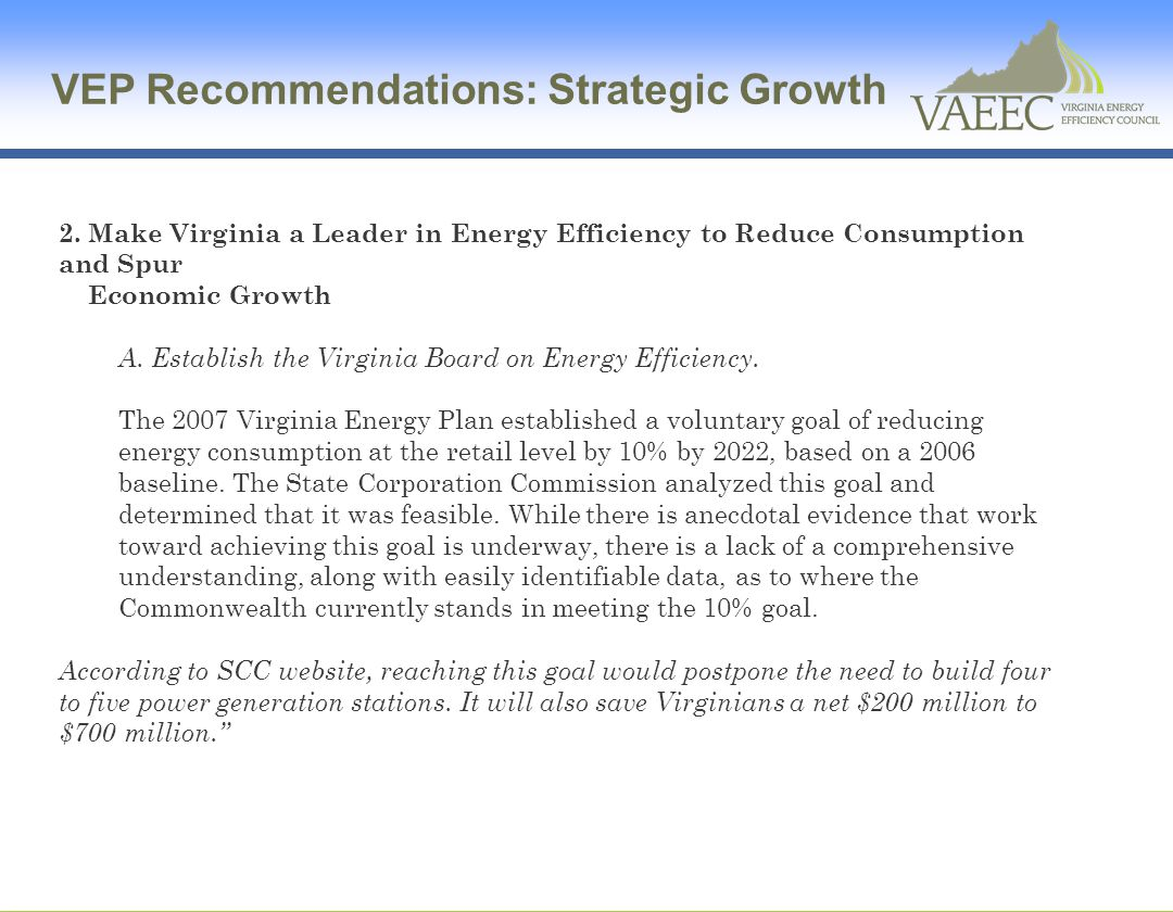 111(d) Impact Reports The Virginia Center for Coal and Energy Research, Virginia Tech 111(d) Impact Study: For example, a study in Washington State, citing data from American Council for an Energy Efficient Economy (ACEEE), indicated that the investment-to-job ratio in the energy efficiency industry was $184,049 per job in 2004 (WSU, 2009).