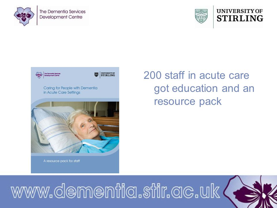 200 staff in acute care got education and an resource pack