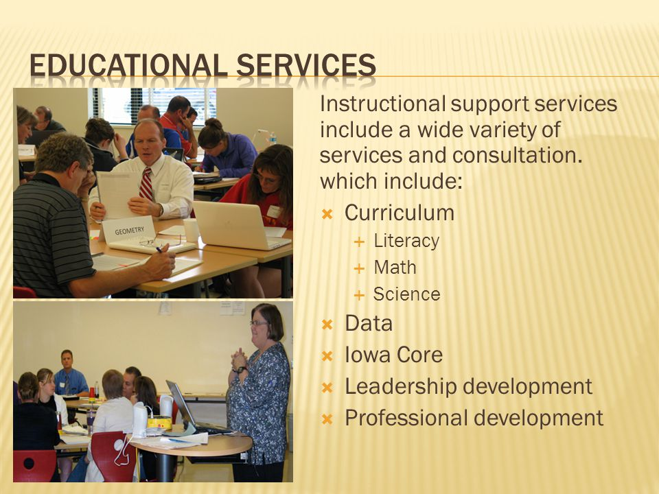 Instructional support services include a wide variety of services and consultation.