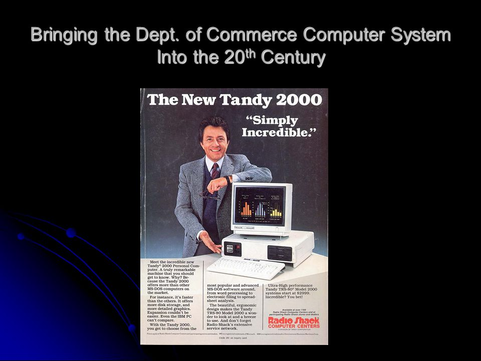 Bringing the Dept. of Commerce Computer System Into the 20 th Century