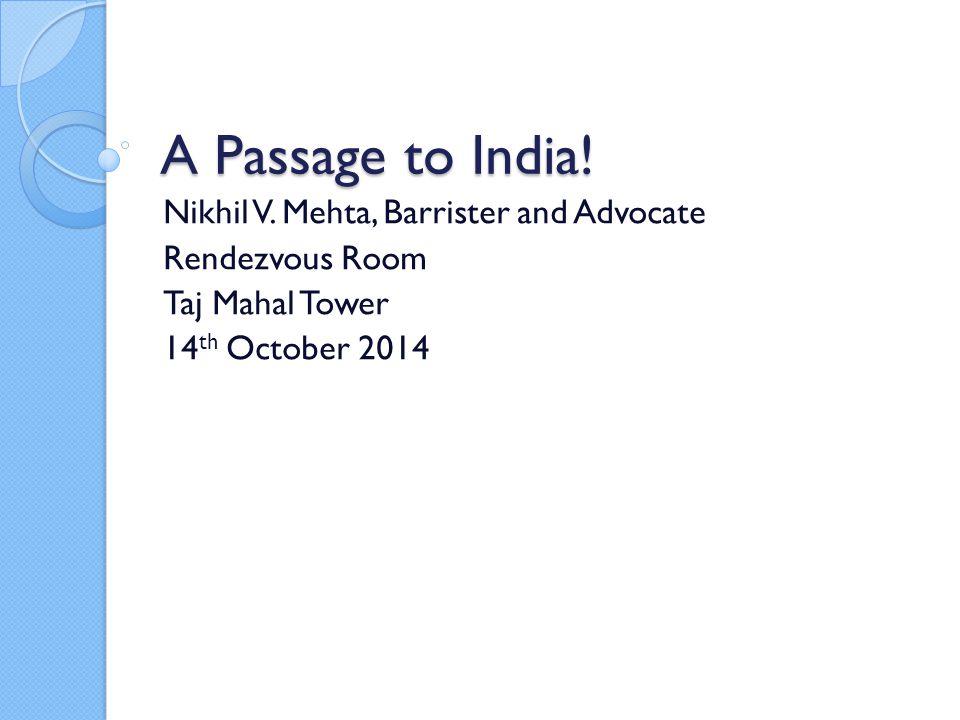 A Passage to India. Nikhil V.