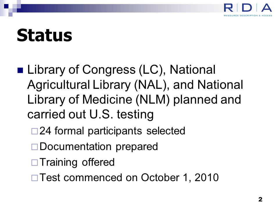 Status Library of Congress (LC), National Agricultural Library (NAL), and National Library of Medicine (NLM) planned and carried out U.S.