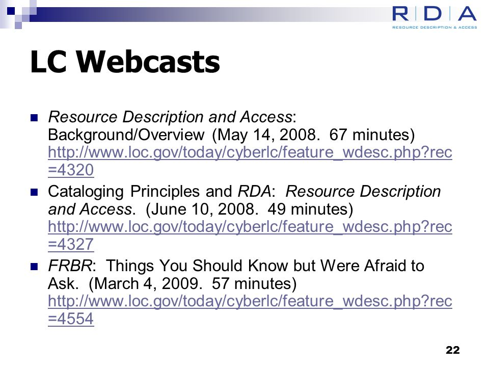 LC Webcasts Resource Description and Access: Background/Overview (May 14, 2008.