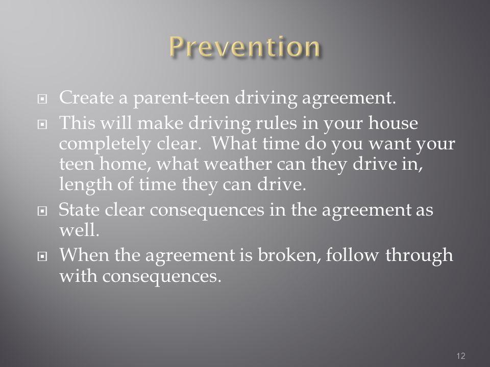  Create a parent-teen driving agreement.