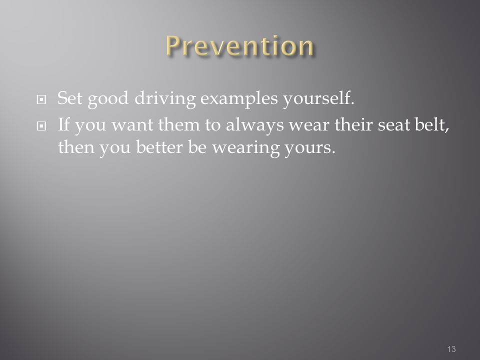  Set good driving examples yourself.