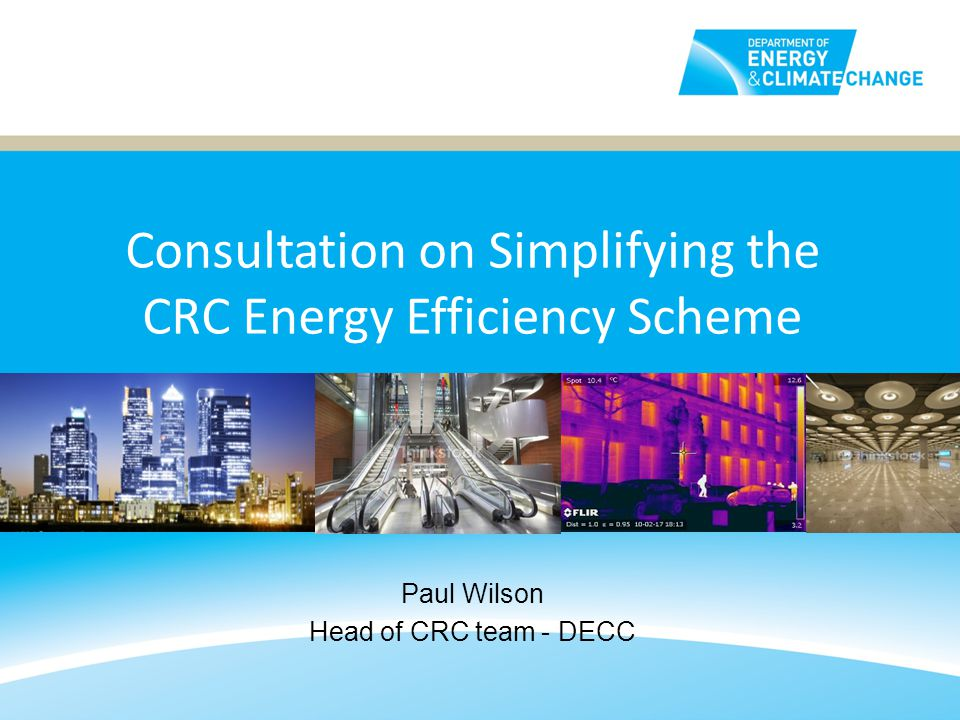 2 Background o The CRC Energy Efficiency Scheme is a mandatory UK-wide trading scheme o Targets emissions from large public and private sector organisations o Registration for first phase closed 30 September 2010 - Over 2000 participants.