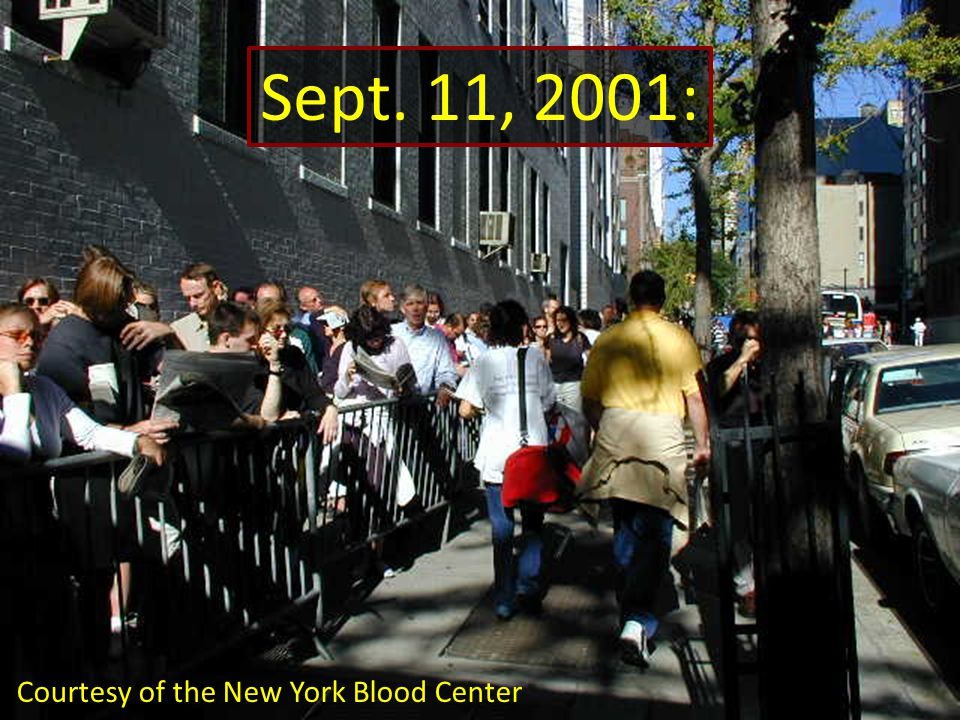 Sept. 11, 2001: Courtesy of the New York Blood Center