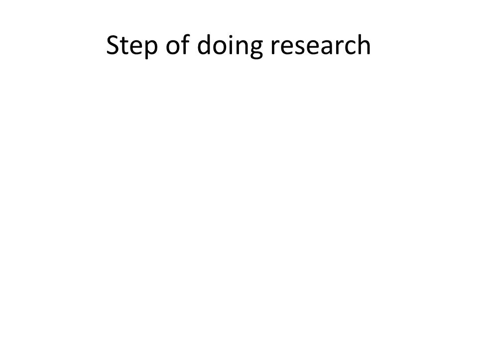 Step of doing research