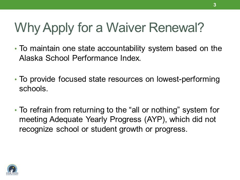 Why Apply for a Waiver Renewal.