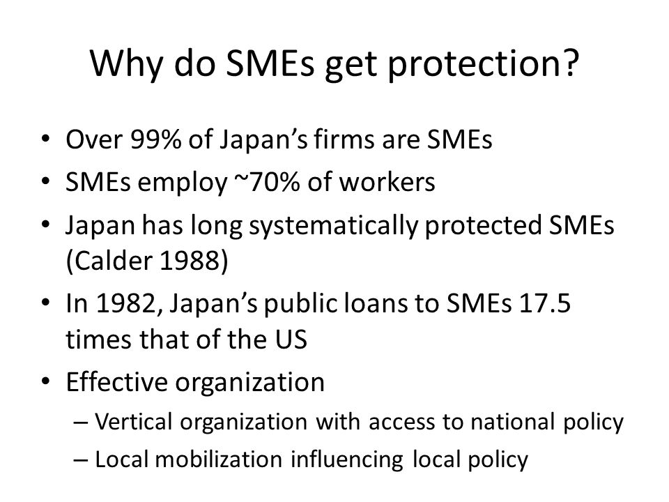 Why do SMEs get protection.