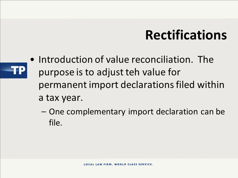 Rectifications Introduction of value reconciliation.