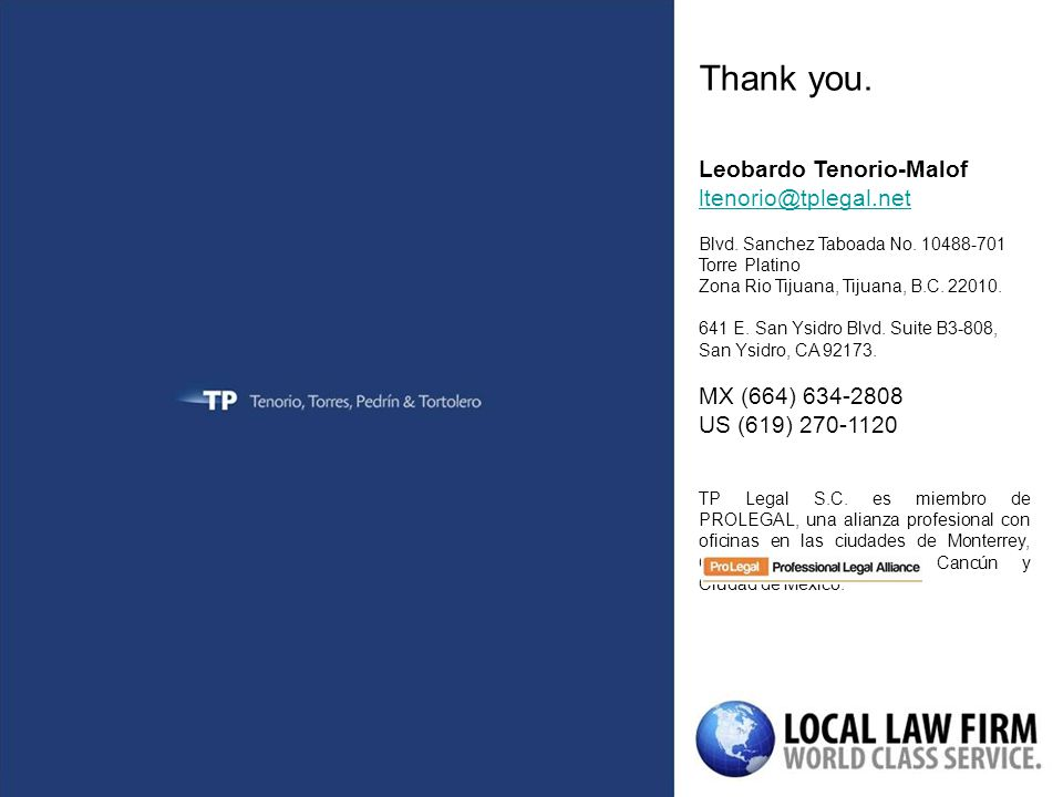 Thank you. Leobardo Tenorio-Malof ltenorio@tplegal.net Blvd.