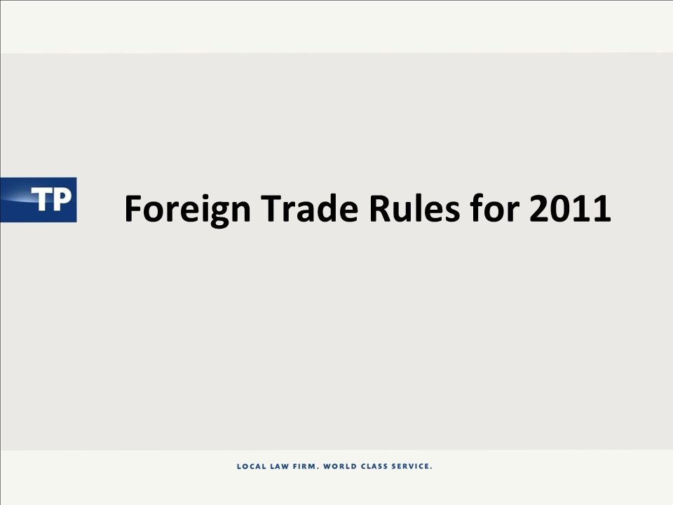 Foreign Trade Rules for 2011