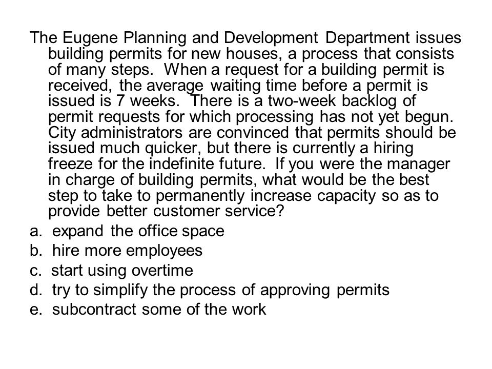 The Eugene Planning and Development Department issues building permits for new houses, a process that consists of many steps.