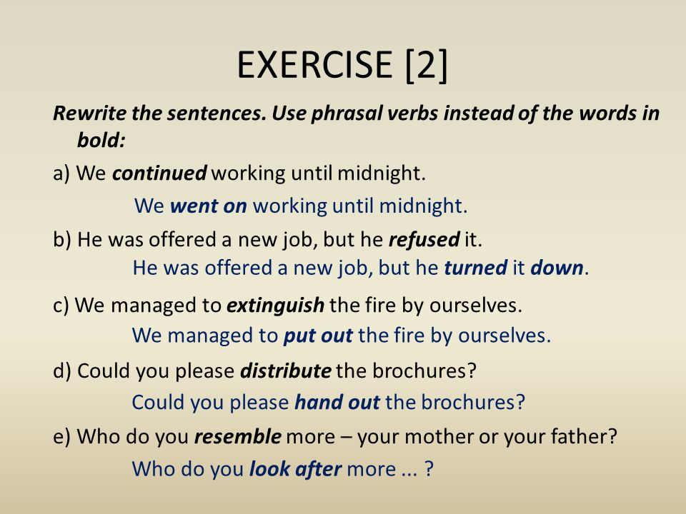 EXERCISE [2] Rewrite the sentences.