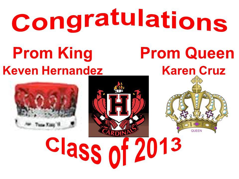 Karen CruzKeven Hernandez Prom KingProm Queen