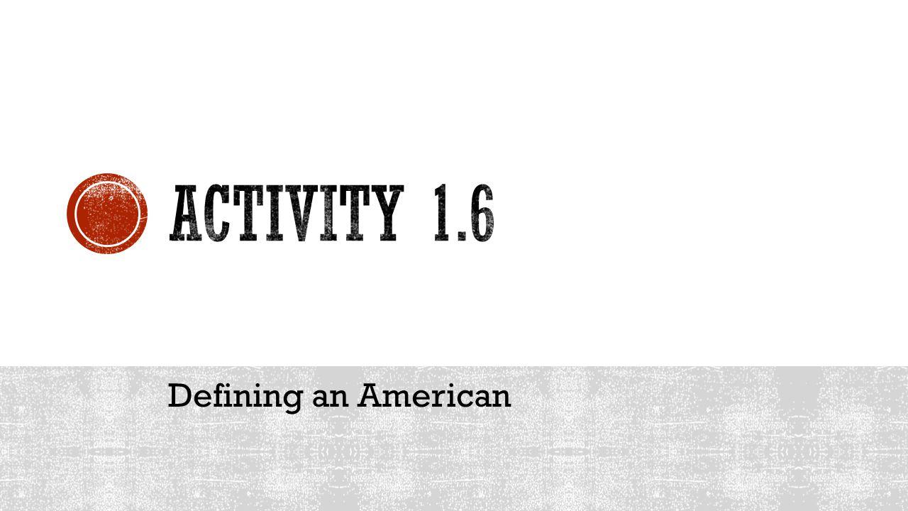 Defining an American