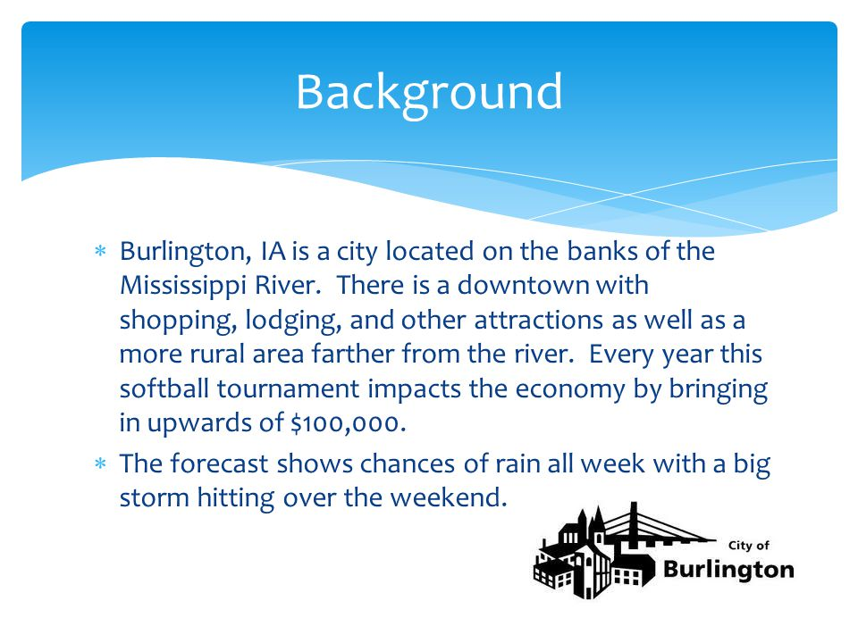  Burlington, IA is a city located on the banks of the Mississippi River.