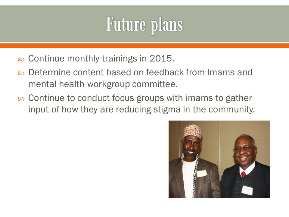  Continue monthly trainings in 2015.