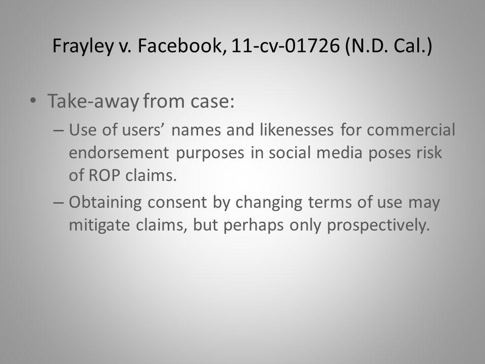 Frayley v. Facebook, 11-cv-01726 (N.D.