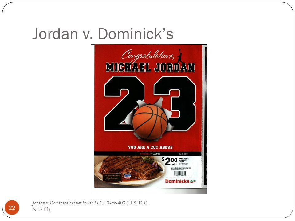 Jordan v. Dominick's Jordan v. Dominick's Finer Foods, LLC, 10-cv-407 (U.S. D.C. N.D. Ill) 22