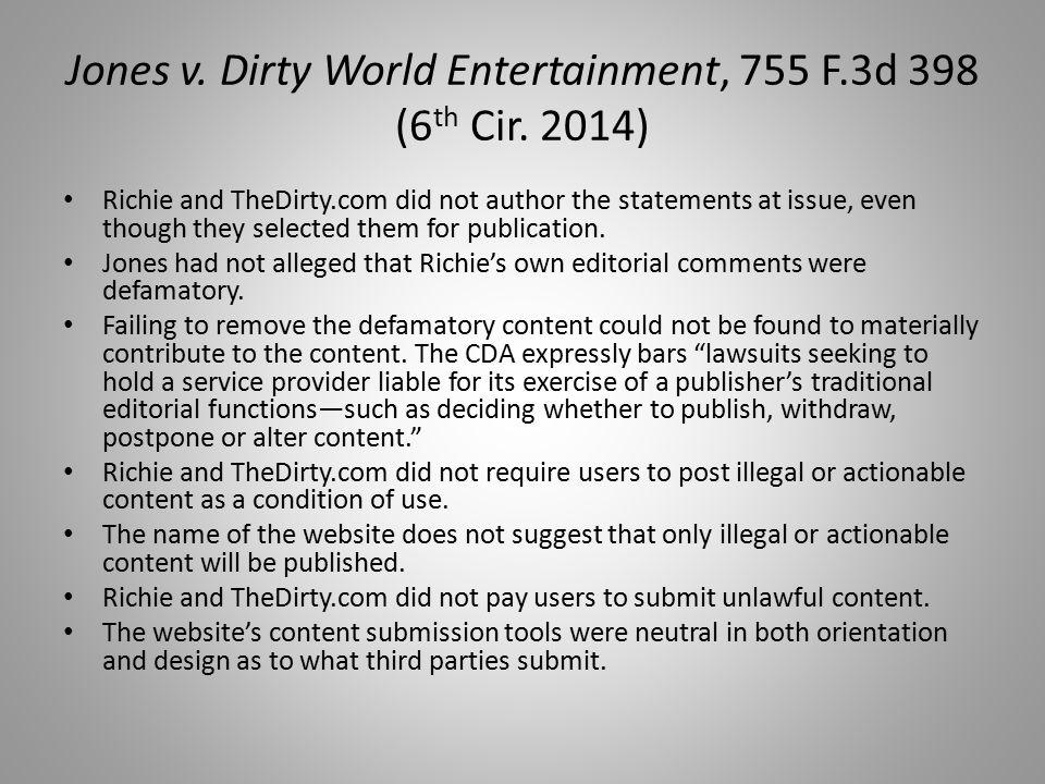 Jones v. Dirty World Entertainment, 755 F.3d 398 (6 th Cir.