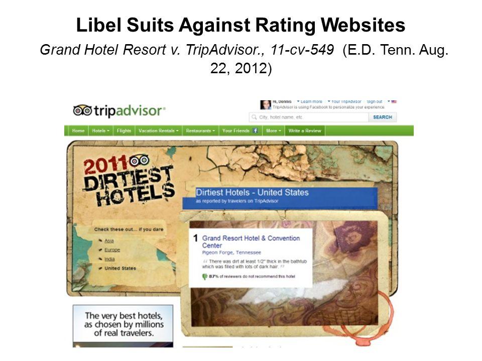 Libel Suits Against Rating Websites Grand Hotel Resort v.