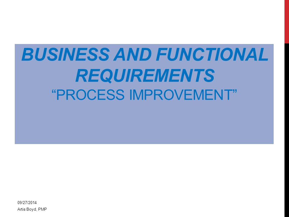 PROJECT SCOPING PROCESS IMPROVEMENT STEPS… 3 Identify and select processes or opportunities Identify Stakeholders/ Customers Establish Requirements Develop Solutions Implement Action Plan  Team members to include necessary business unit representatives  Each step consists of elements to be completed and reviewed prior to moving forward  Measurement will occur throughout the 5 Step Process  Communication is critical throughout 5 Step Process  Action plan may consists of simple action items or full project implementation