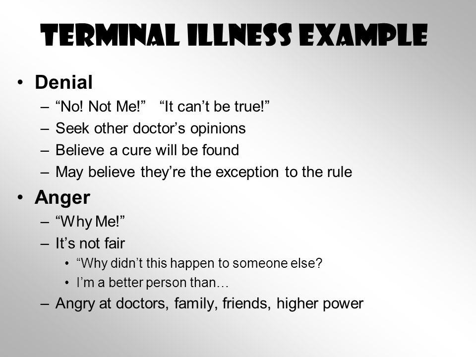Terminal Illness Example Denial – No.