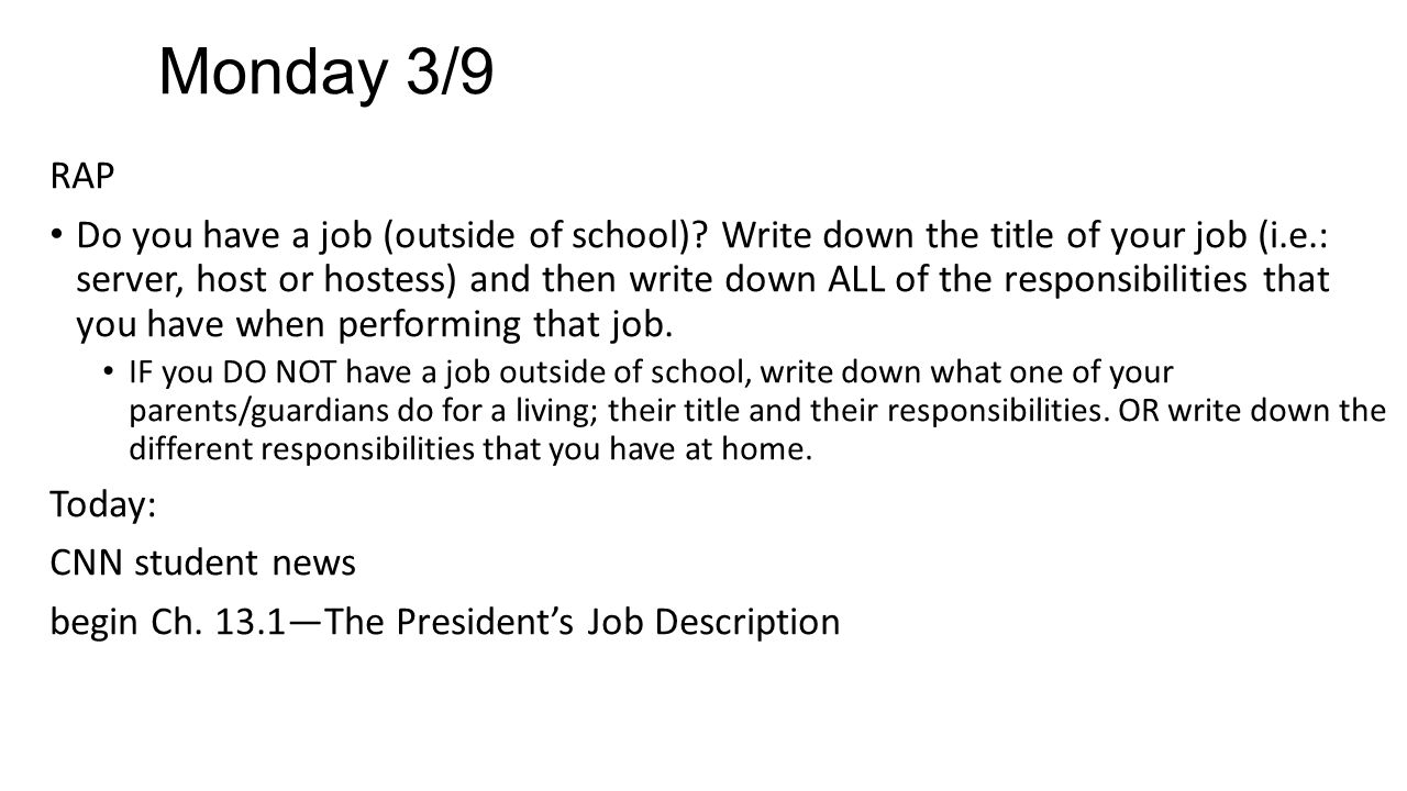 Monday 3/9 RAP Do you have a job (outside of school).