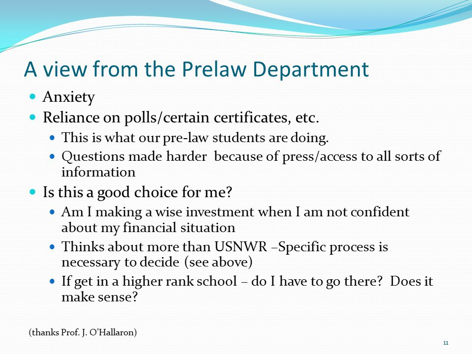 A view from the Prelaw Department Anxiety Reliance on polls/certain certificates, etc.