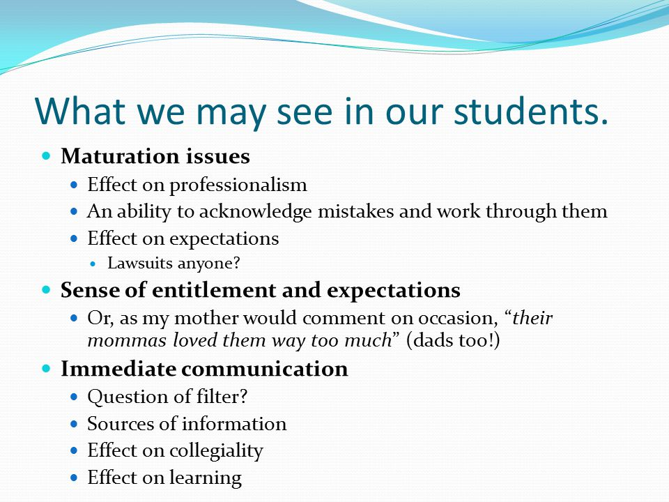 What we may see in our students.