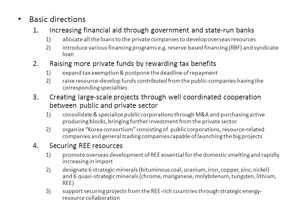 Basic directions 1.Increasing financial aid through government and state-run banks 1)allocate all the loans to the private companies to develop overse