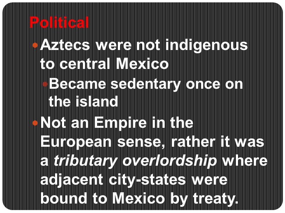 Religion Human sacrifice was paramount in the Aztec religion- the shedding of blood was necessary to postpone the inevitable death of the fifth sun - the sun of the Mexicans.