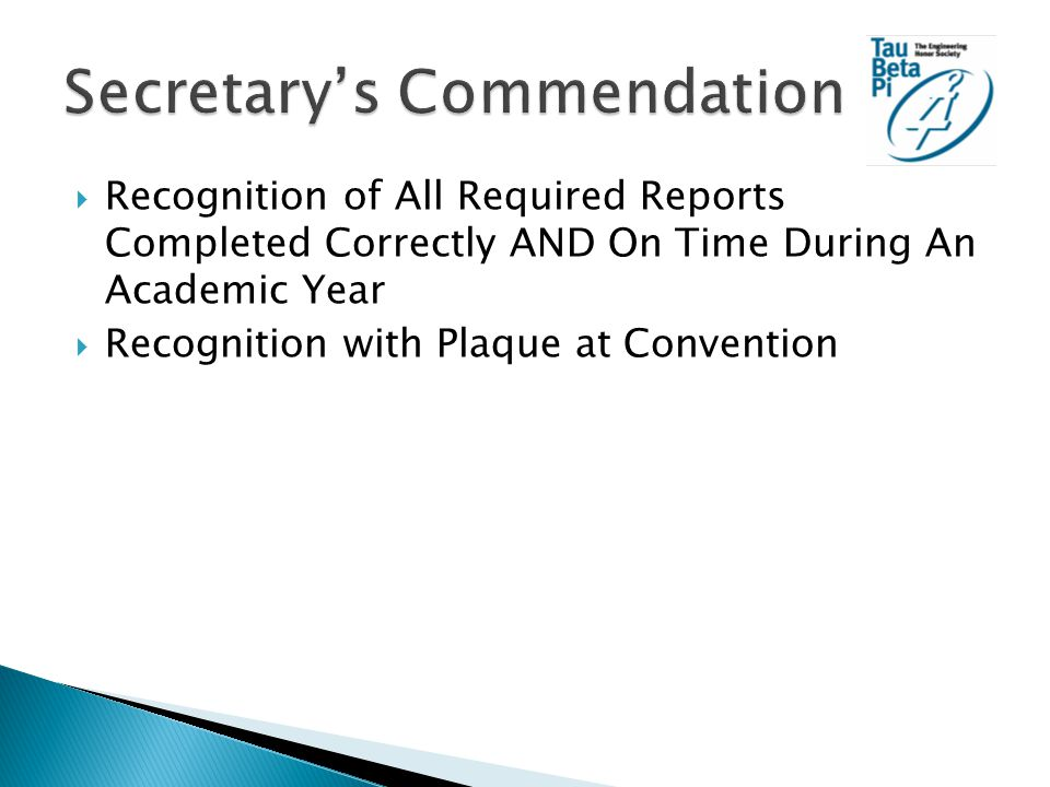  Recognition of All Required Reports Completed Correctly AND On Time During An Academic Year  Recognition with Plaque at Convention