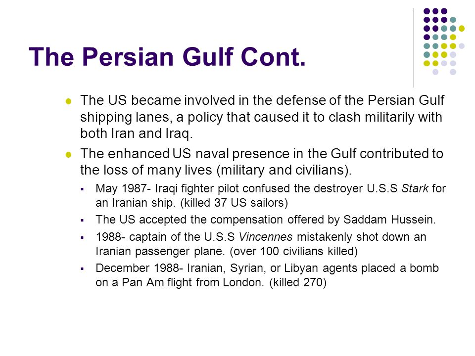 The Persian Gulf Cont.
