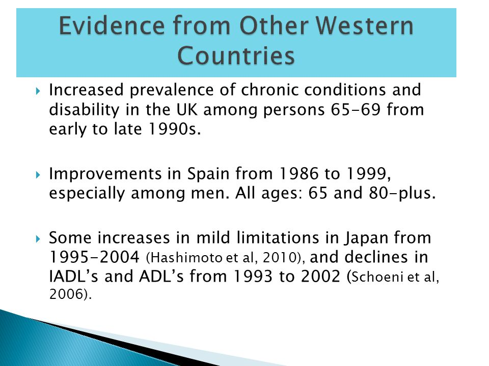  There were consistent increases in disability in most countries during the 1970s and early 1980s.