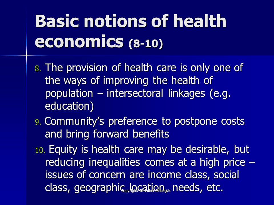 Basic notions of health economics (8-10) 8.
