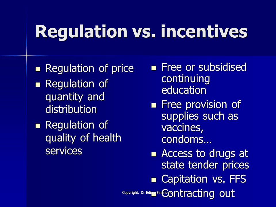 Regulation vs.
