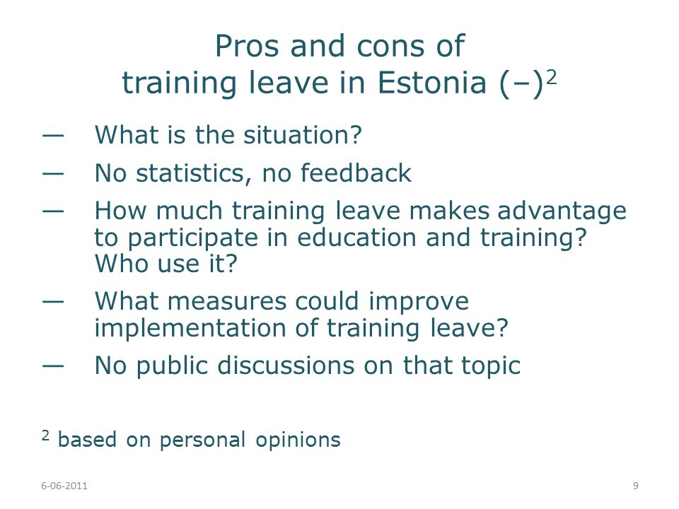 Pros and cons of training leave in Estonia (–) 2 —What is the situation.